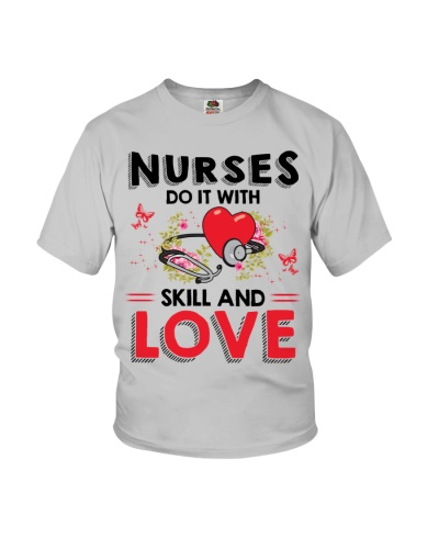 Nurses Do It With Skill And Love