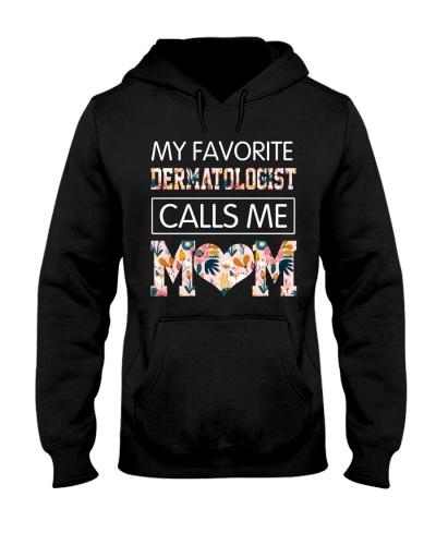 My Favorive Dermatologist Calls Me Mom