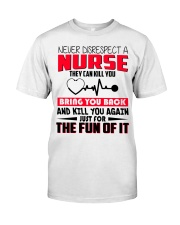 Never Disrespect A Nurse They Can Kill You Premium Fit Mens Tee thumbnail