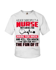Never Disrespect A Nurse They Can Kill You Youth T-Shirt thumbnail
