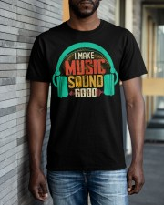 Audio Engineer Make Music Sound Good Classic T-Shirt apparel-classic-tshirt-lifestyle-front-40