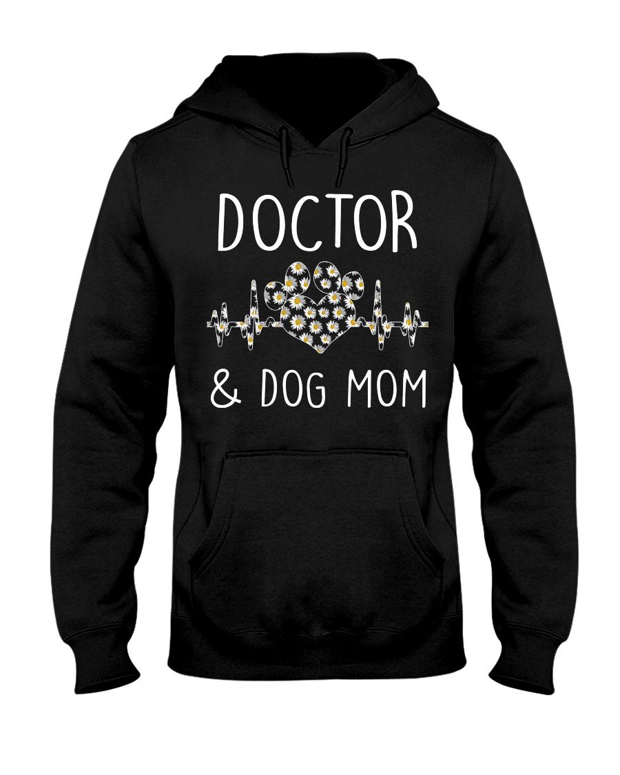 Doctor and Dog Mom Hooded Sweatshirt