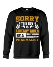 Sorry This Guy Taken By Pharmacist Crewneck Sweatshirt thumbnail