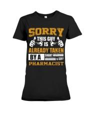Sorry This Guy Taken By Pharmacist Premium Fit Ladies Tee thumbnail
