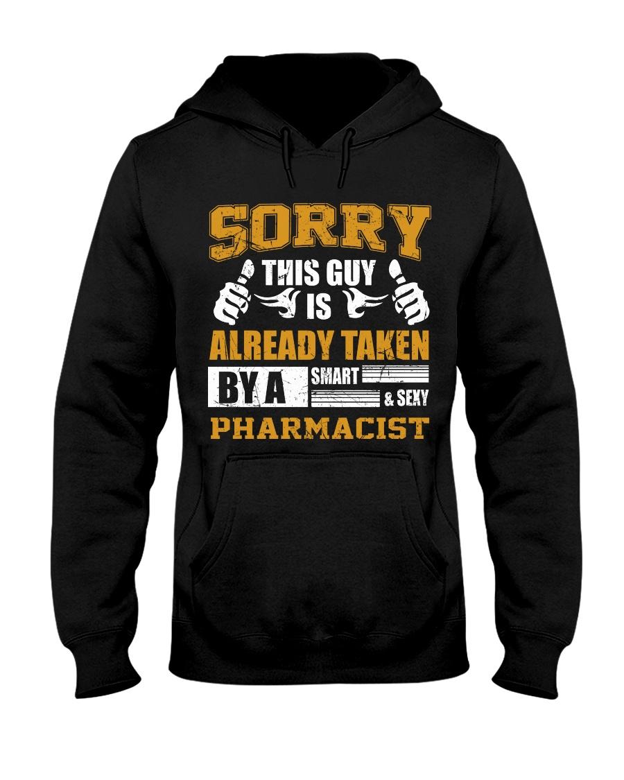 Sorry This Guy Taken By Pharmacist Hooded Sweatshirt