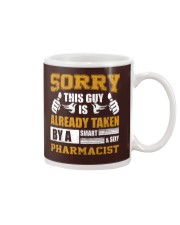 Sorry This Guy Taken By Pharmacist Mug thumbnail