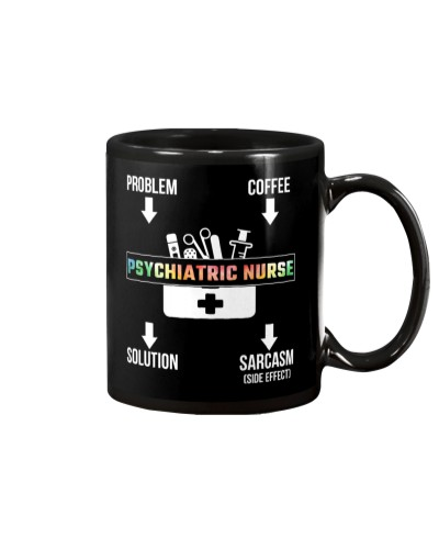 Problem Coffee Sarcasm Psychiatric Nurse