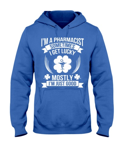 I'm A Pharmacist Sometimes I Get Lucky