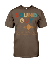 Sound Guy Knows More Than He Says Classic T-Shirt thumbnail