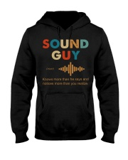 Sound Guy Knows More Than He Says Hooded Sweatshirt front