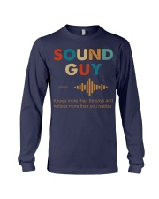 Sound Guy Knows More Than He Says Long Sleeve Tee thumbnail