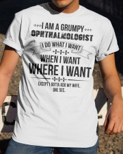 I Am A Grumpy Ophthalmologist Classic T-Shirt apparel-classic-tshirt-lifestyle-28