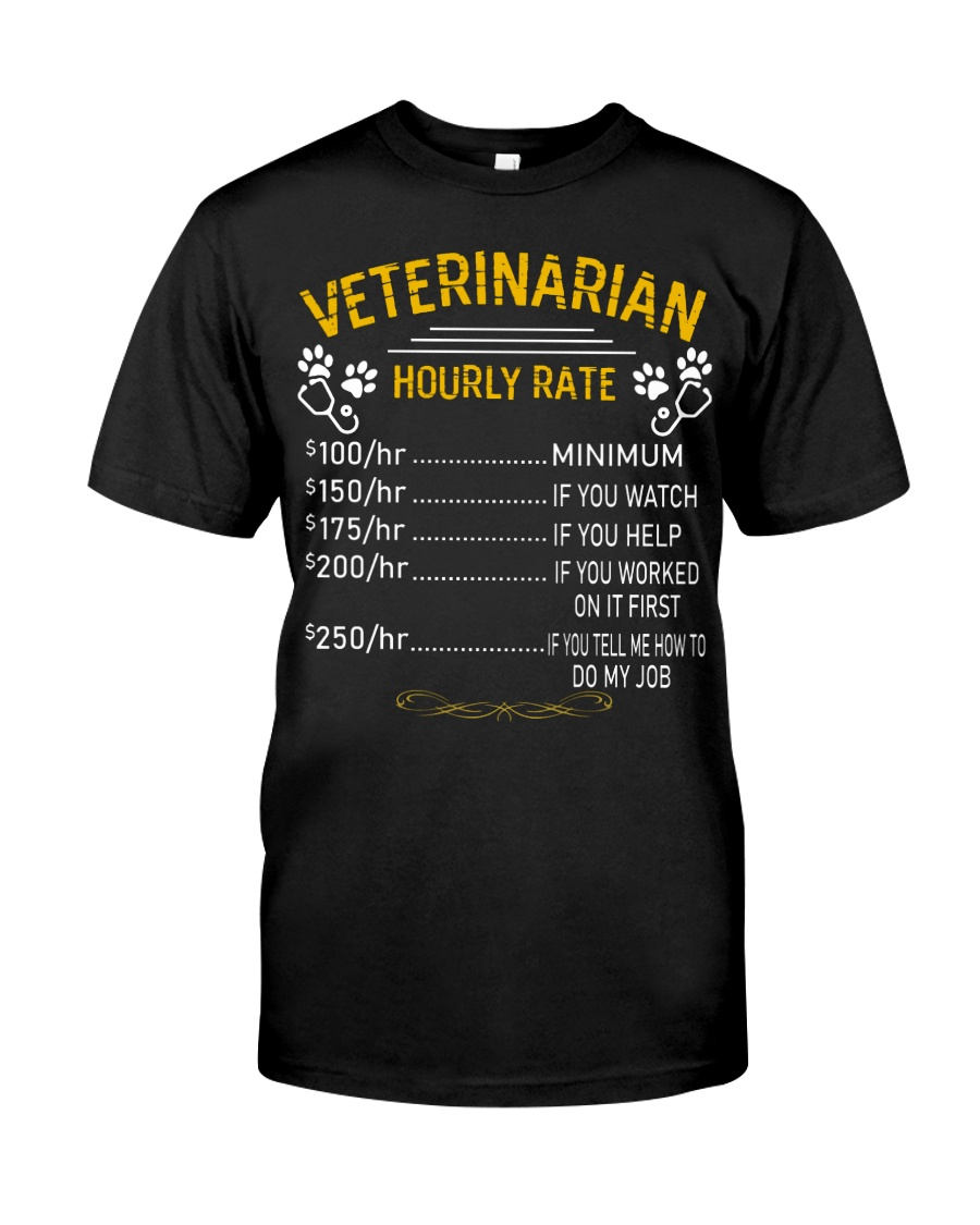 Veterinarian Hourly Rate Classic T-Shirt