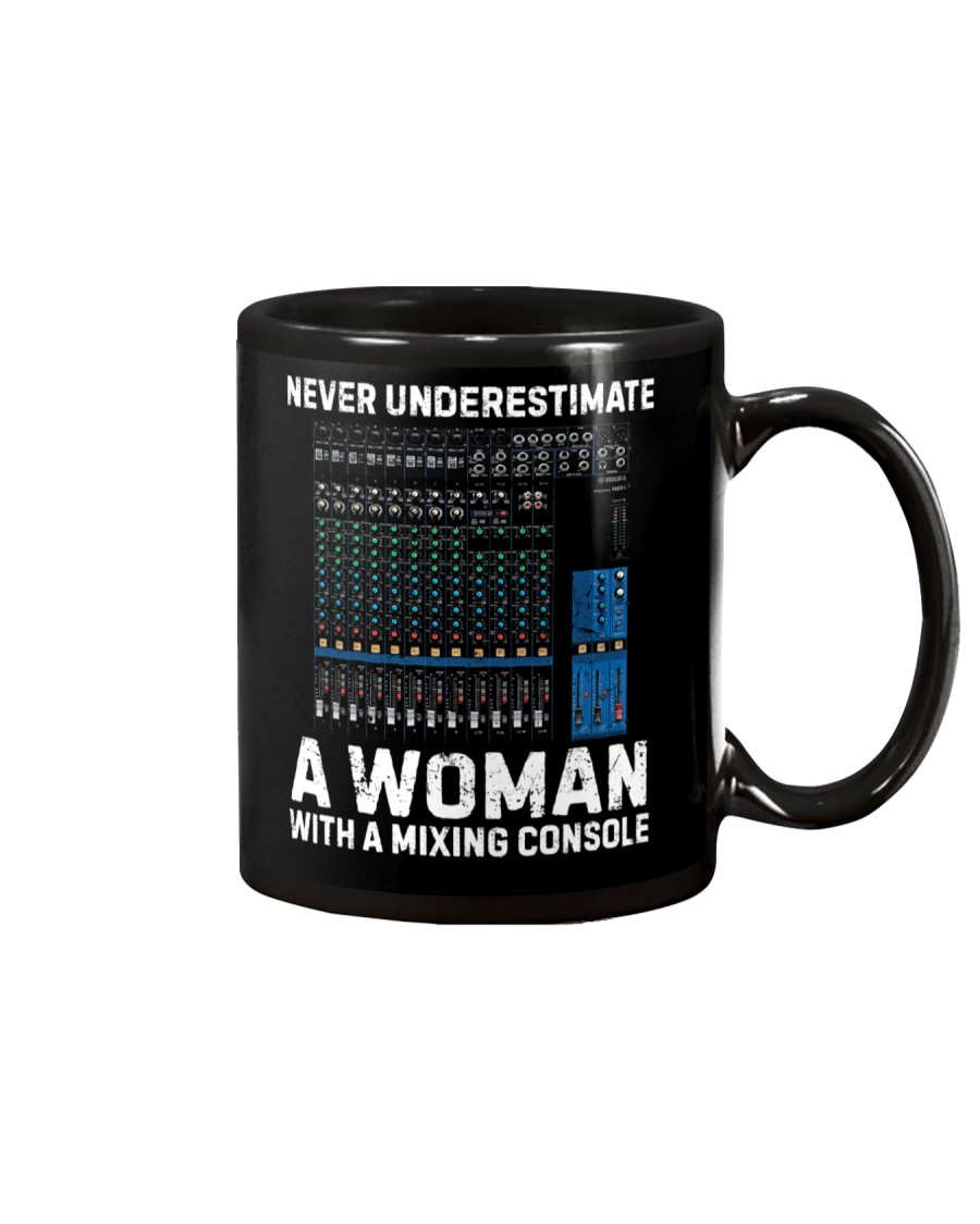 Never Underestimate A Woman With Mixing Console Mug