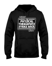 Physical Therapists Strike Back Hooded Sweatshirt front