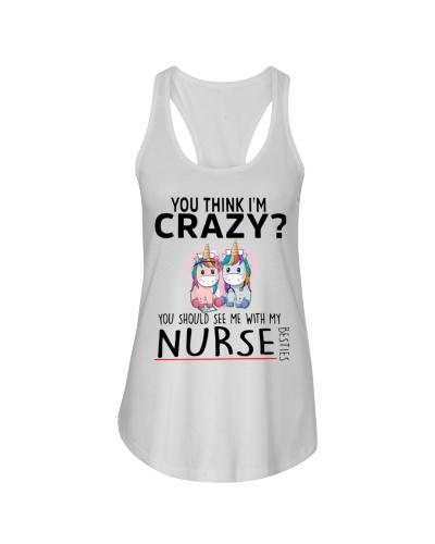 If You Think I'm Crazy Nurse