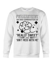 Psychiatrist An Odd Combination Of Really Sweet Crewneck Sweatshirt thumbnail