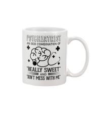 Psychiatrist An Odd Combination Of Really Sweet Mug thumbnail