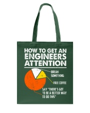 How To Get Engineers Attention Tote Bag thumbnail