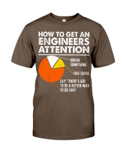 How To Get Engineers Attention Classic T-Shirt tile