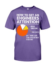 How To Get Engineers Attention Premium Fit Mens Tee thumbnail