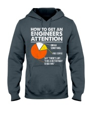 How To Get Engineers Attention Hooded Sweatshirt thumbnail