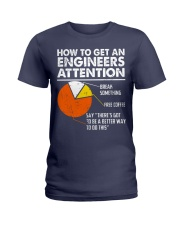 How To Get Engineers Attention Ladies T-Shirt thumbnail