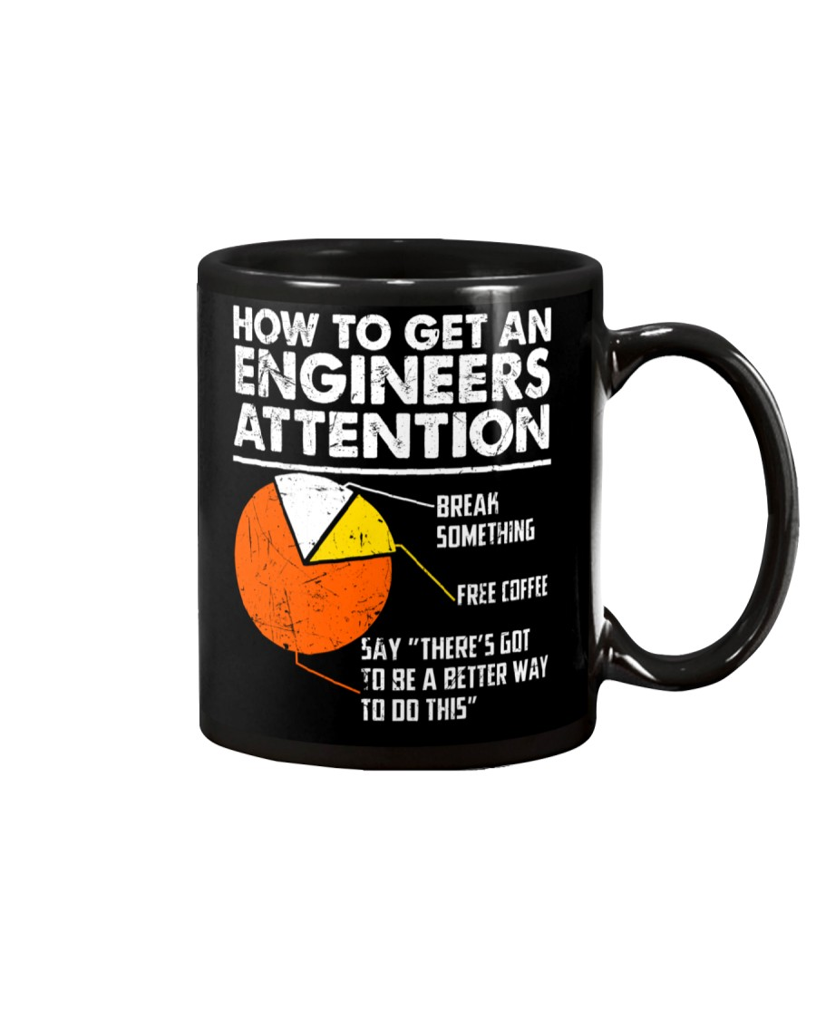 How To Get Engineers Attention Mug