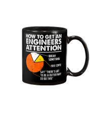 How To Get Engineers Attention Mug front