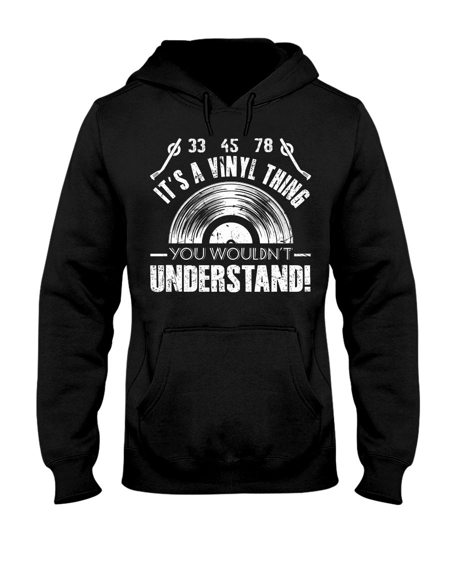 It's A Vinyl Thing Hooded Sweatshirt