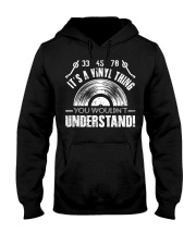 It's A Vinyl Thing Hooded Sweatshirt front