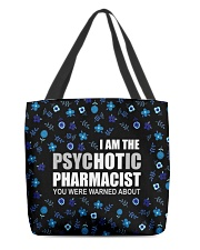Psychotic Pharmacist All-over Tote back