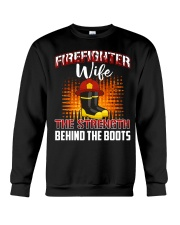 Firefighter Wife The Strength Behind The Boots Crewneck Sweatshirt thumbnail