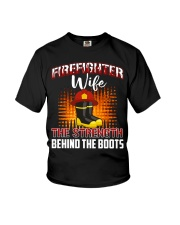 Firefighter Wife The Strength Behind The Boots Youth T-Shirt thumbnail