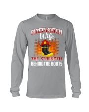 Firefighter Wife The Strength Behind The Boots Long Sleeve Tee thumbnail