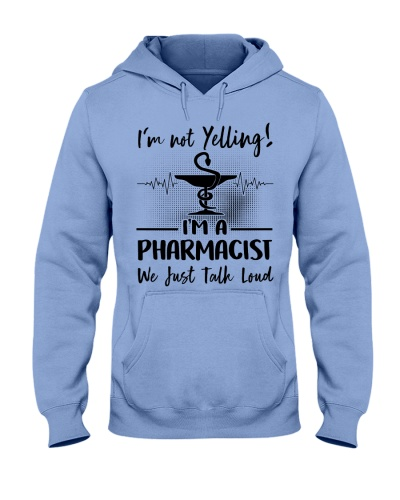 Pharmacist I'm Not Yelling