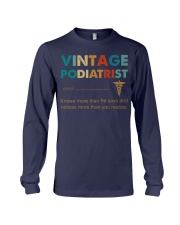 Vintage Podiatrist Knows More Than He Says Long Sleeve Tee thumbnail