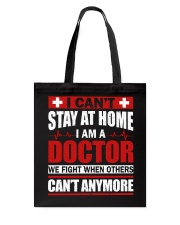 I Cant Stay At Home Doctor Tote Bag thumbnail