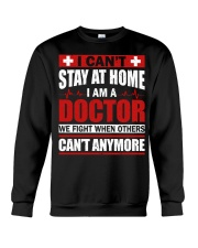I Cant Stay At Home Doctor Crewneck Sweatshirt thumbnail
