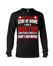 I Cant Stay At Home Doctor Long Sleeve Tee thumbnail