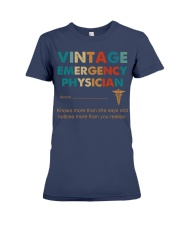 Vintage Emergency Physician Knows More Than She Premium Fit Ladies Tee thumbnail