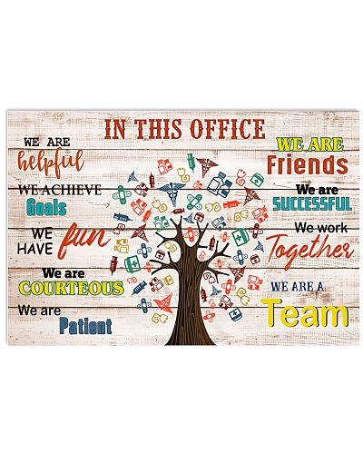 In This Office We Are A Team