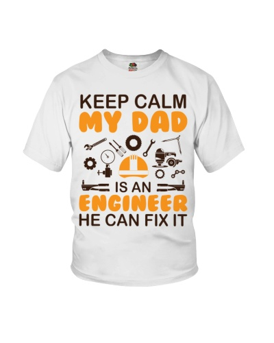 Keep Calm My Dad Is An Engineer