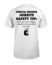 Chemical Engineer Jobsite Safety Tip Classic T-Shirt thumbnail