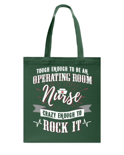 Tough Enough Operating Room Nurse