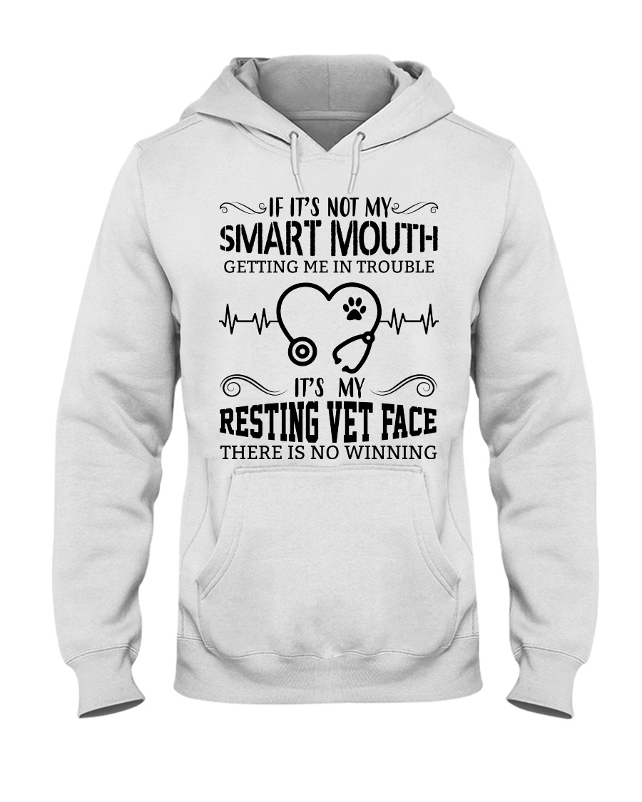 It's My Resting Vet Face There Is No Winning Hooded Sweatshirt