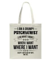 I Am A Grumpy Psychiatrist Tote Bag thumbnail
