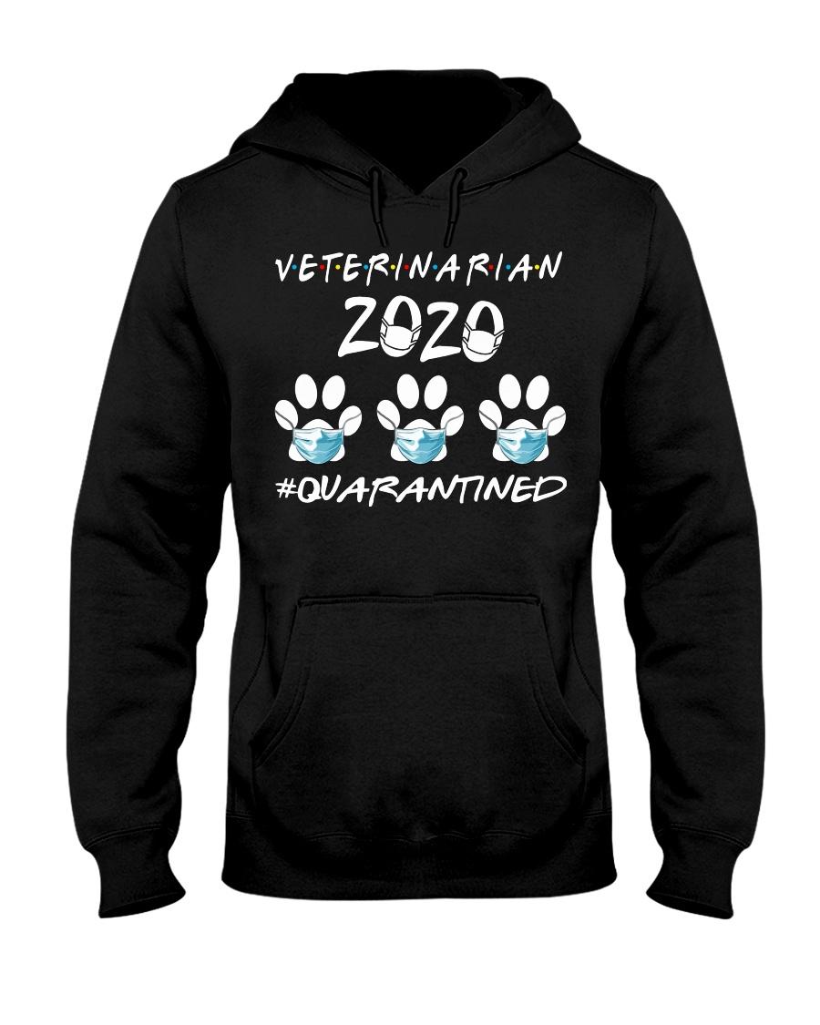 Veterinarian 2020 Quaranted Hooded Sweatshirt