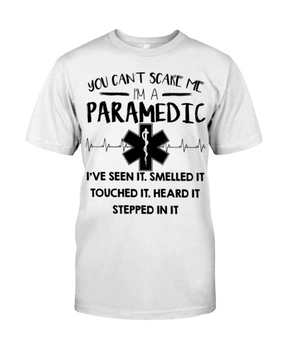 You Can't Scare Me I'm A Paramedic