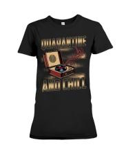 Quarantine and Chill Vinyl Premium Fit Ladies Tee thumbnail